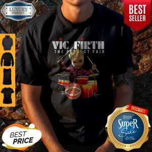 Official Baby Groot Show Animal Playing Vic Firth The Perfect Pair Shirt