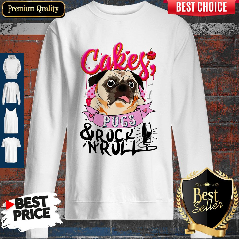 Official Cake Pugs And Rock And Roll Sweatshirt