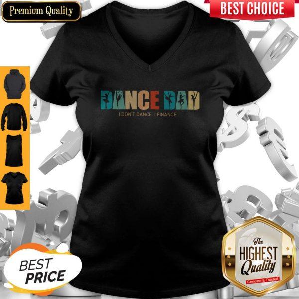 Official Dance Dad I Don't Dance I Finance V-neck