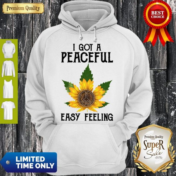 Official I Got A Peaceful Easy Feeling Hoodie