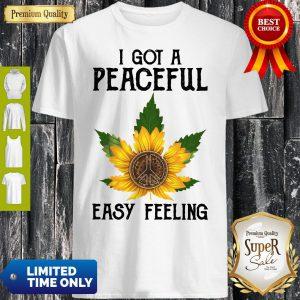 Official I Got A Peaceful Easy Feeling Shirt