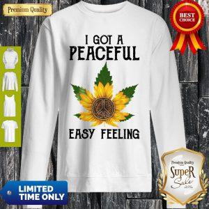 Official I Got A Peaceful Easy Feeling Sweatshirt