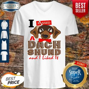 Official I Kissed A Dach Shund And I Liked It Dog V-neck