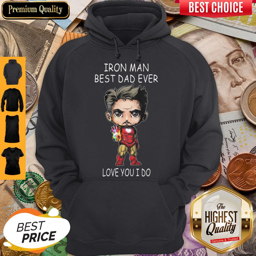 Official Iron Man Best Dad Ever Love You I Do Hoodie