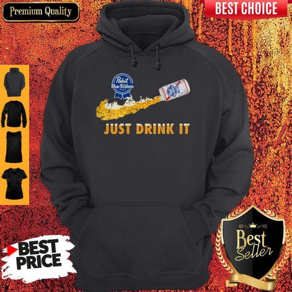 Pabst Blue Ribbon Beer Just Drink It Nike Hoodie