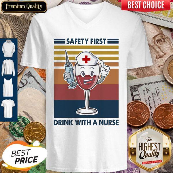 Safety First Drink With A Nurse Wine Vintage V-neck