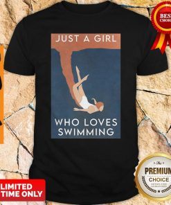 Official Just A Girl Who Loves Swimming Shirt