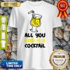 Official All You Need Is A Cocktail Slim Fit Shirt