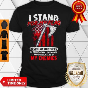 Official I Stand For My Flag Shirt