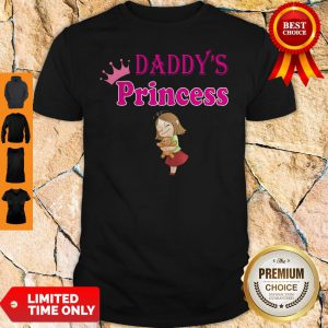 Official Daddy's Princess Shirt