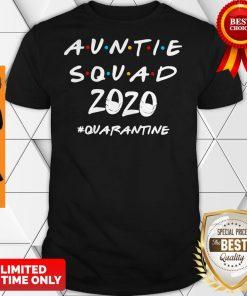 Official Auntie Squad 2020 Quarantine Shirt