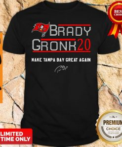 Official Tom Brady Gronk 20 Make Tampa Bay Great Again Shirt