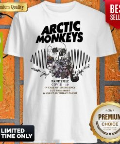 Arctic Monkeys Pandemic Covid 19 In Case Of Emergency Cut This Shirt