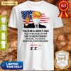 You Are A Great Dad Donald Trump Happy Father's Day 2020 Shirtv