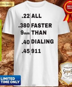 Official All Faster Than Dialing 911 Shirt
