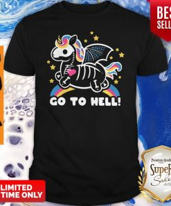 Official Skeleton Unicorn Go To Hell Shirt