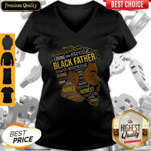 Supportive Loving Swag Strong Black Father Hard Working V-neck
