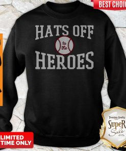 Players Trust Hats Off To The Heroes Sweatshirt