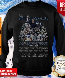 The Seattle Seahawks 46th Anniversary 1974 2020 Thank You For The Memories Signatures Sweasthirt