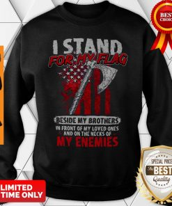 Official I Stand For My Flag Sweatshirt