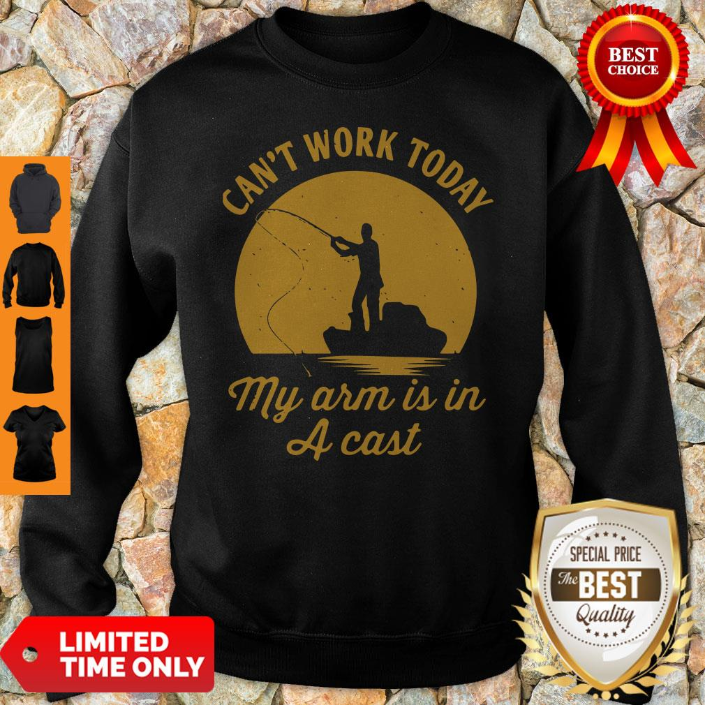 Can't Work Today My Arm Is In A Cast Men's Sweatshirt
