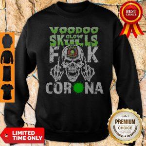 Voodoo Glow Skulls Fuck Corona Sweatshirt