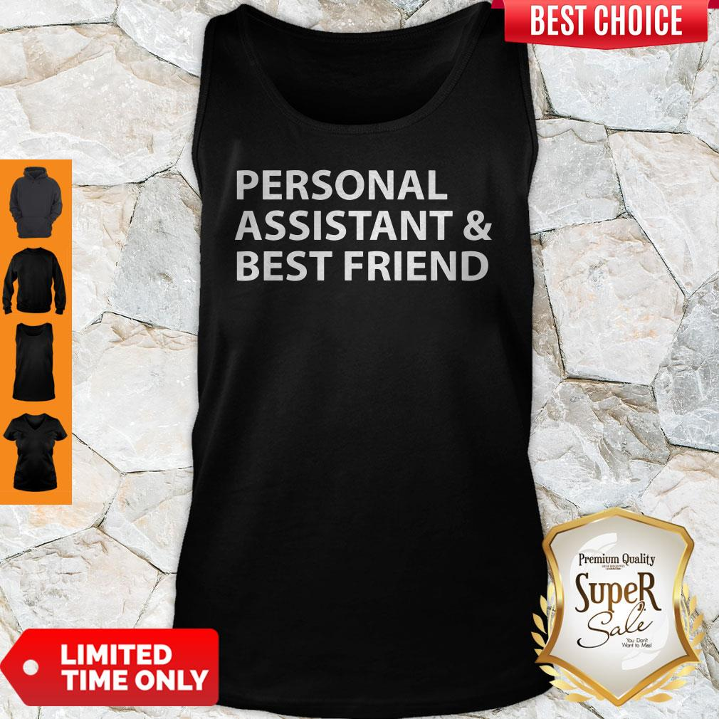 Official Personal Assistant And Best Friend Tank Top