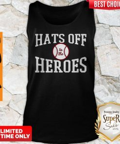 Players Trust Hats Off To The Heroes Tank Top