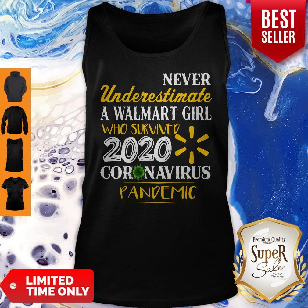 Never Underestimate A Walmart Girl Who Survived 2020 Coronavirus Pandemic Tank Top