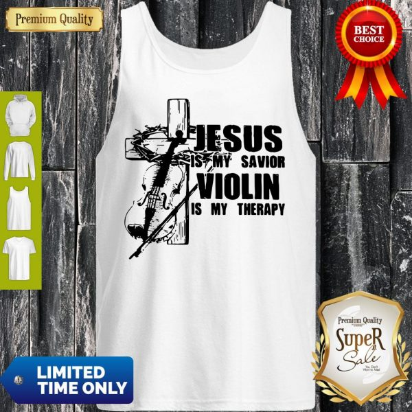 Jesus Is My Savior Violin Is My Therapy Tank Top