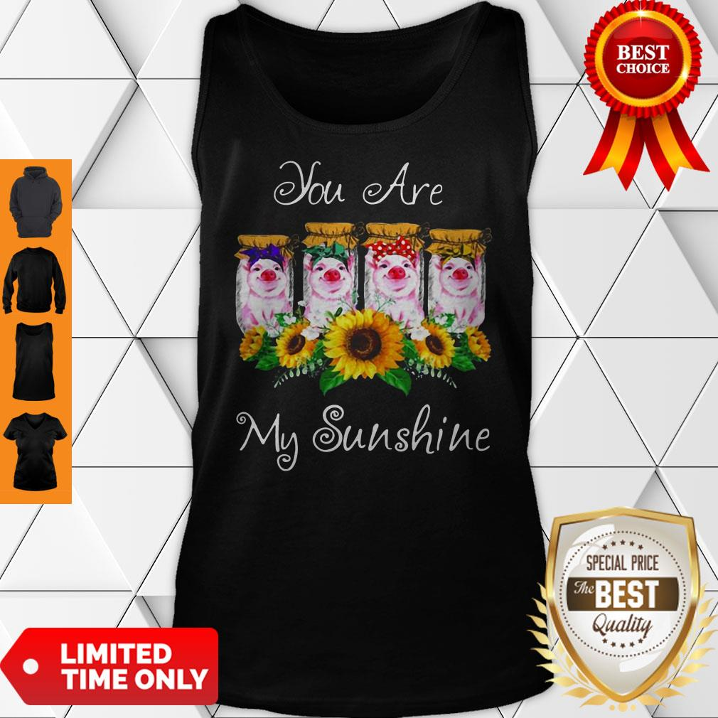 Official Pig You Are My Sunshine Tank Top
