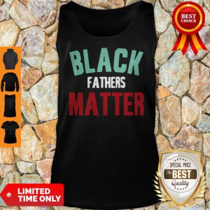 Black Fathers Matter African American Father's Day Tank Top