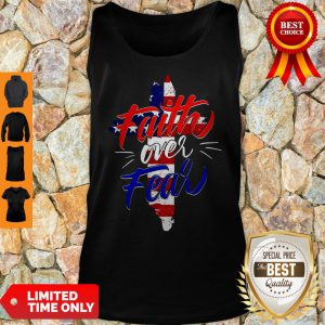 Official Faith Over Fear Independence Day Tank Top