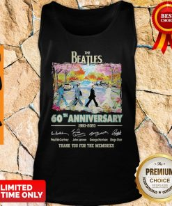 The Beatles 60th Anniversary 1960 2020 Thank You For The Memories Signatures Tank Top