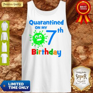 Quarantined On My Coronavirus 7th Birthday Tank Top