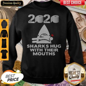 Toilet Paper Sharks Hug With Their Mouths Sweatshirt