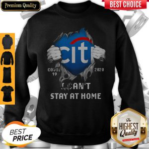 Top Blodd Insides Citibank Covid-19 2020 I Can't Stay At Home Sweatshirt