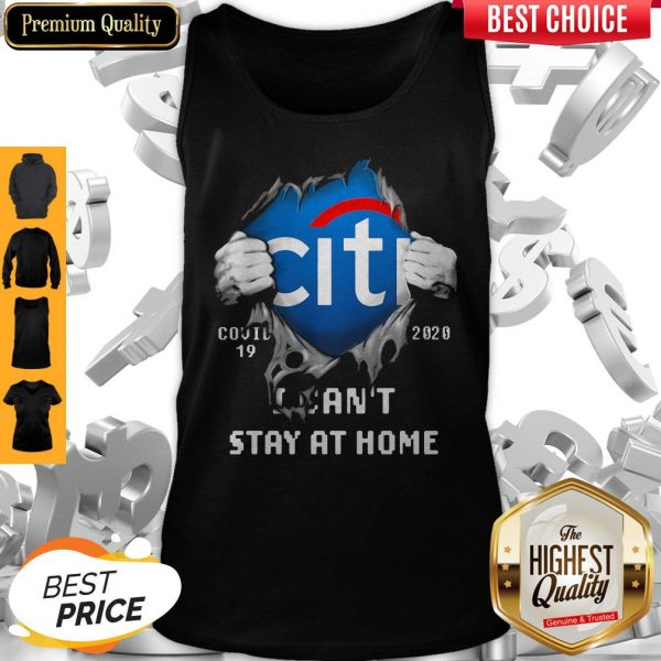 Top Blodd Insides Citibank Covid-19 2020 I Can't Stay At Home Tank top