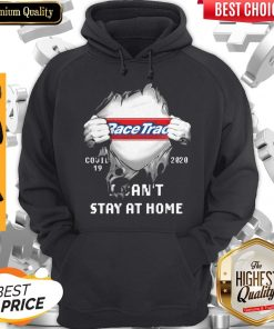 Top Blood Insides Racetrac Covid-19 2020 I Can't Stay At Home Hoodie
