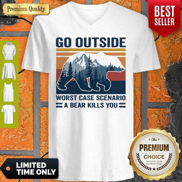 Go Outside Worst Case Scenario A Bear Kills You Vintage V-neck
