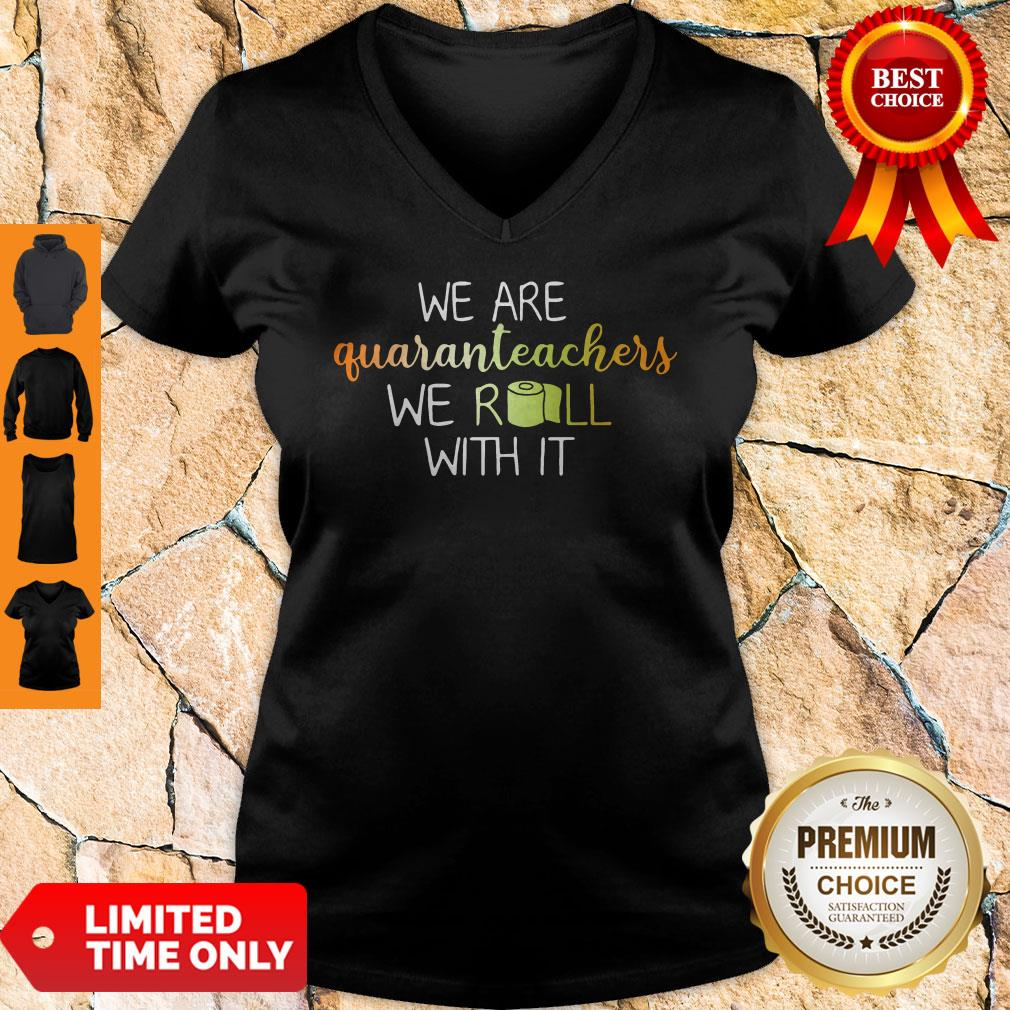We Are Quaranteachers We Roll With It V-neck