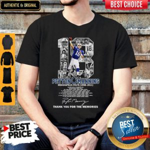 18 Peyton Manning Indianapolis Colts 1998-2011 Thank You For The Memories Signature Shirt