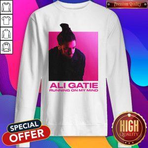 Ali Gatie Running On My Mind Sweatshirt