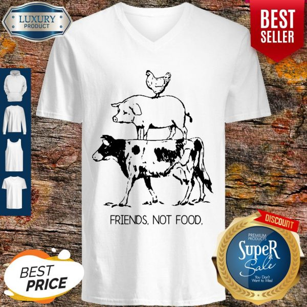 Animal Chicken Pig Cow Friends Not Food V-neck
