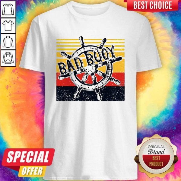Bad Buoy Nauti Girl Vintage Shirt