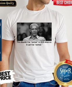 Barack Obama This Shouldn't Be Normal In 2020 America Shirt