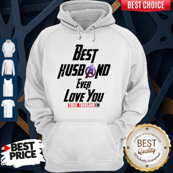 Best Step Husband Ever Love You Three Thousand I Do Hoodie