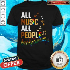 Black Lives Matter All Music All People Shirt