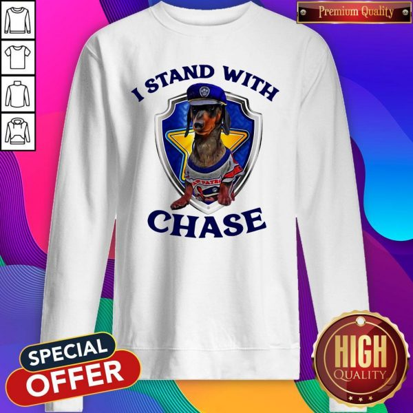 Dachshund I Stand With Chase Police Sweatshirt