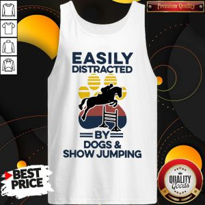 Easily Distracted By Dogs And Show Jumping Vintage Tank Top